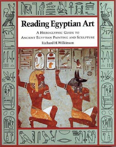 Reading Egyptian Art: A Hierog...