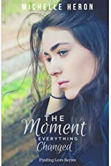 The Moment Everything Changed Paperback