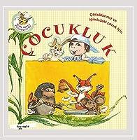 Tocukluk Childhood