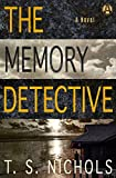 The Memory Detective: A Novel (English Edition)