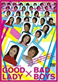 GOOD LADY×BAD BOYS[DVD]
