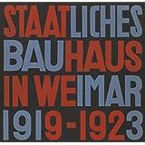 State Bauhaus in Weimar 1919-1923 (Facsimile Edition)