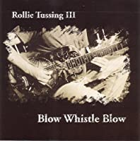 Blow Whistle Blow