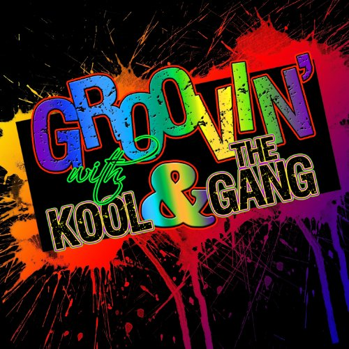 Groovin' With… Kool & The Gang...