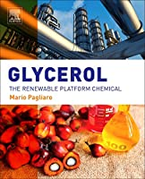 Glycerol: The Renewable Platform Chemical