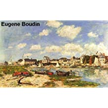 557 Color Paintings of Eugene Boudin (Eugène Boudin) - French Landscape Painter (July 12, 1824 - August 8, 1898)