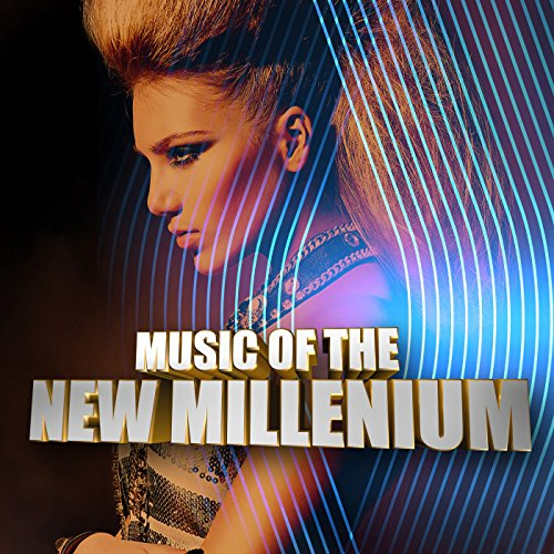 Music of the New Millenium [Ex...