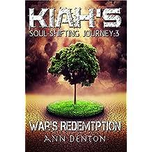 Kiah's Soul-Shifting Journey: War's Redemption