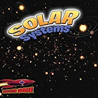 Solar Systems (Inside Outer Space)