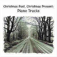 Christmas Past Christmas Present: Piano Tracks