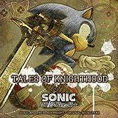 """ソニックと暗黒の騎士 ORIGINAL SOUNDTRAX """"TALES OF KNIGHTHOOD"""""""