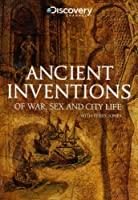 Ancient Inventions of War, Sex and City Life