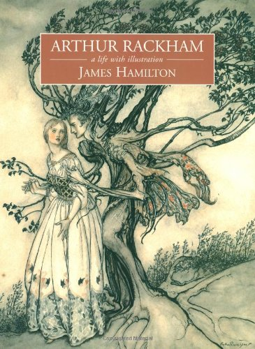 Arthur Rackham: A Life With Illustrationの詳細を見る