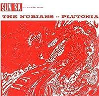 Nubians of Plutoni [Analog]