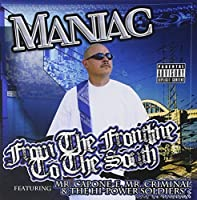 From the Frontline to the South by MANIAC (2011-01-25)