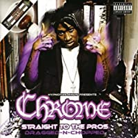 Straight to the Pros (Chopped & Screwed) (Chop)