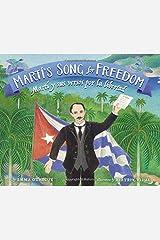 Martí's Song for Freedom / Martí y sus versos por la libertad (English and Spanish Edition) Hardcover