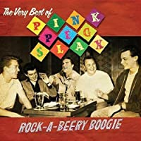 Rock-A-Beery Boogie - The Very Best Of Pink Peg Slax
