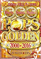 POPS GOLDEN 2000★2016