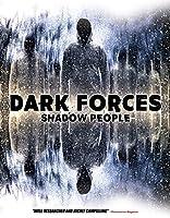 Dark Forces: Shadow People [DVD]