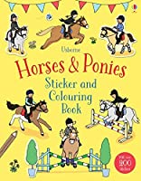 Horses & Ponies Sticker and Colouring Book (First Colouring Books) by Jessica Greenwell (author), Rebecca Finn (illustrator) Fiona Patchett (author)(2016-02-01)