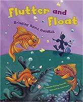 Flutter and Float: Bringing Home Goldfish (Get a Pet)