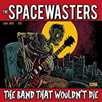 Band That Wouldn't Die