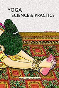 YOGA Science and Practice (English Edition)