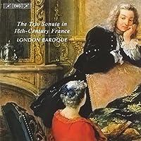 18世紀フランスのトリオ・ソナタ (The Trio Sonata in 18th century France / London Baroque) [輸入盤]