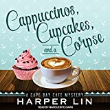 Cappuccinos, Cupcakes, and a Corpse: A Cape Bay Cafe Mystery