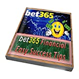 Bet365 Financial Easy Success Tips (English Edition)