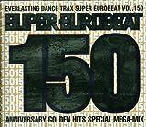スーパー・ユーロビート VOL.150(CCCD)