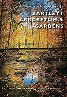 Bartlett Arboretum & Gardens (Images of Modern America)