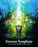 Eorzean Symphony: FINAL FANTASY XIV Orchestral Album【映像付サントラ/Blu-ray Disc Music】