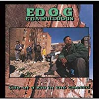 Life of a Kid in the Ghetto by ED. & DA BULLDOGS O.G (2015-11-11)