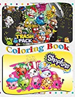 Shopkins & The Trash Pack Coloring Book: Coloring Book for Kids and Adults (Children Age 3-12+). Fun, Easy and Relaxing. 60 Pages