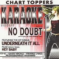 Karaoke: Underneath It All / Hey Baby