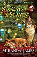 Six Cats a Slayin' (Cat in the Stacks Mystery)