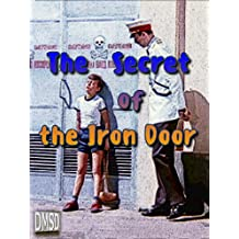 The Secret of the Iron Door
