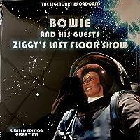 Ziggy's Last Floor Show - The Legendary Brodcast (アナログレコード)