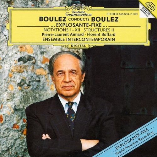 Boulez conducts Boulez: ...explosante-fixe...