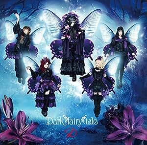 Dark fairy tale(初回限定盤D-TYPE)