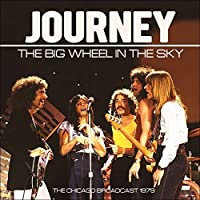 Big Wheel In The Sky by Journey