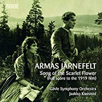 Armas Jarnefelt: Song of the Scarlet Flower