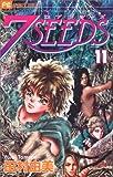 7SEEDS (11) (フラワーコミックスアルファ)