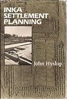 Inca Settlement Planning