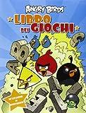 Angry birds. Libro dei giochi