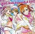 スマートフォンゲーム『ラブライブ!スクールアイドルフェスティバル』コラボシングル「WAO-WAO Powerful day!」