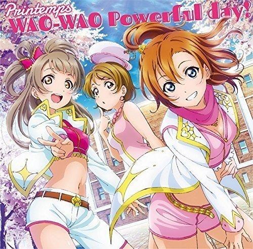 スマートフォンゲーム『ラブライブ!スクールアイドルフェスティバル』コラボシングル「WAO-WAO Powerful day!」の詳細を見る