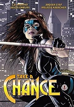 Take a chance by [Murphy, C. E]